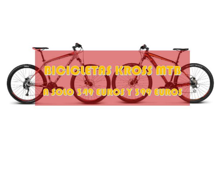 Ofertas bicicletas Kross MTB en tan solo 349 euros y 399 euros