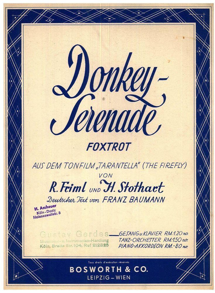 """RUDOLF FRIML - HERBERT STOTHART - THE DONKEY SERENADE - FILM """"THE FIREFLY"""""""
