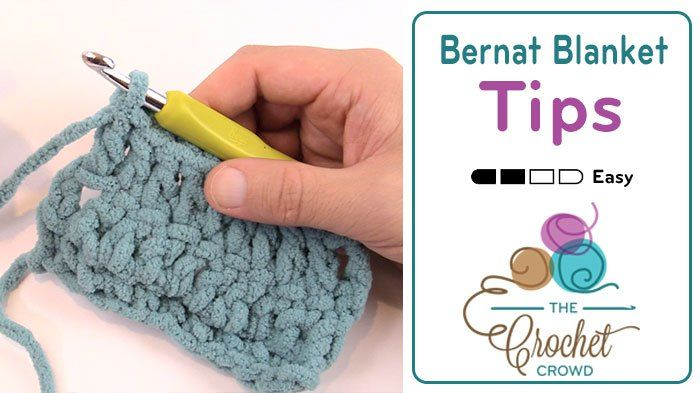 Bernat Blanket Yarn Tips and Tricks + Tutorial