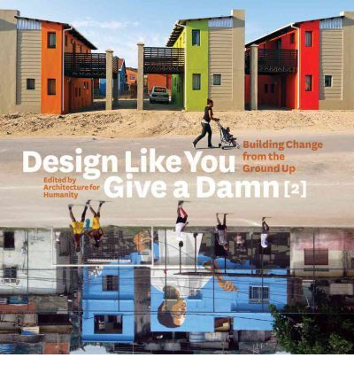 Design Like you Give A Damn [2] is the indispensable handbook for anyone committed to building a better a more sustainable future. With the rise in social demand for recycling programs and sustainable living this second title in the Design Like you Give A Damn repertoire, documenting more than 1 00 new projects from around the world tunes into this fever pitch of change. This volume is packed with practical and ingenious design solutions that address the need for basic shelter, housing, ...