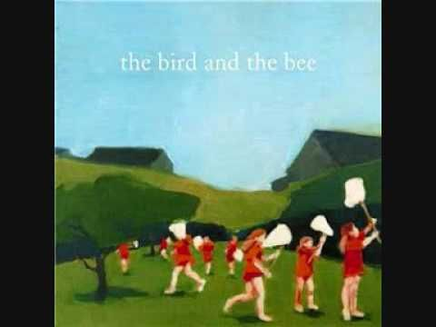 The Bird and the Bee - Be My F*cking Boyfriend