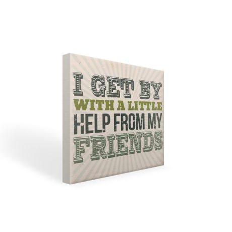 I Get By With a Little Help – 30 x 30cm from Typo Lyrical Prints - R329 (Save 0%)