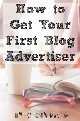 Getting your first blog advertiser can seem like a huge hurtle to overcome. But with these tips you'll be landing new clients in no time. via The Work at Home Woman