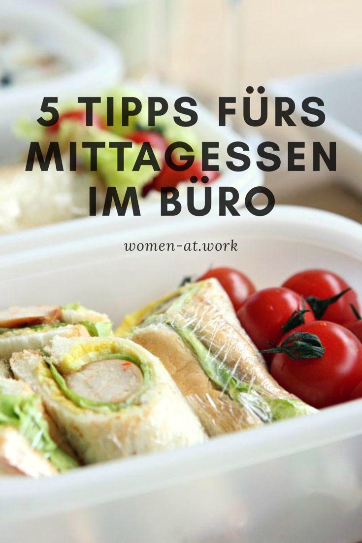 5 Tipps fürs Mittagessen im Büro