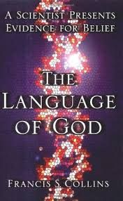 My book review of: The Language of God by Francis Collins