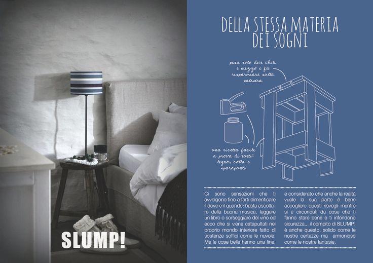 della stessa materia dei sogni //SLUMP!byPollodesign