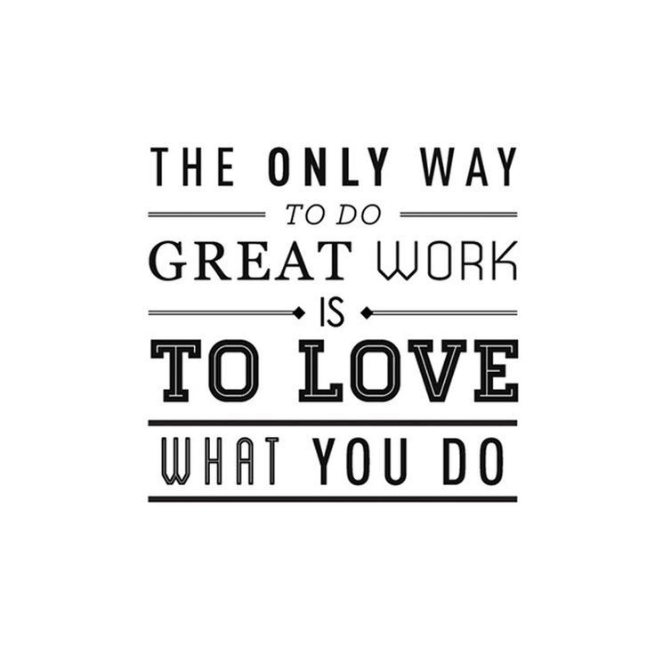 Love what you do! Mooie quote van Steve Jobs