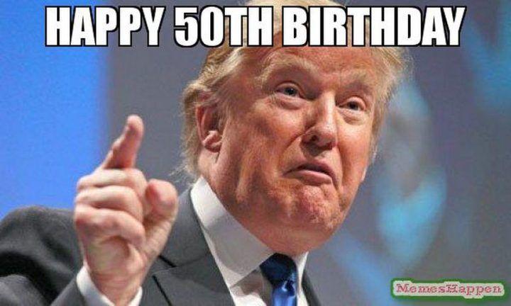 101 50th Birthday Memes To Make Turning The Happy Big 5 0 The Best Happy Birthday Brother Brother Birthday Happy Birthday Dad Meme