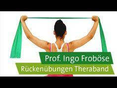 Rückenübungen mit dem Theraband - Bewegung hilft gegen Rückenschmerzen! Prof…