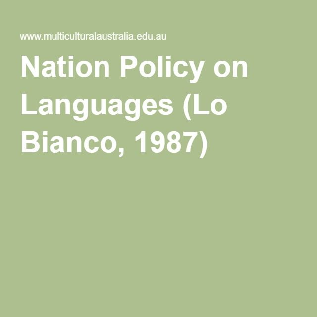 Nation Policy on Languages (Lo Bianco, 1987)