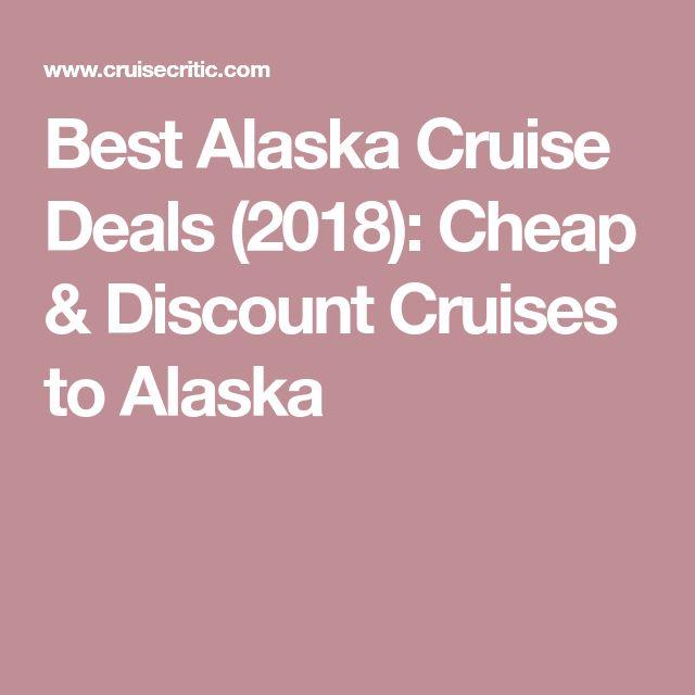 Best Alaska Cruise Deals (2018): Cheap & Discount Cruises to Alaska