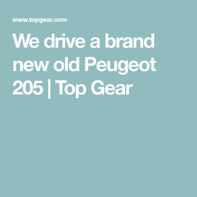 We drive a brand new old Peugeot 205 | Top Gear