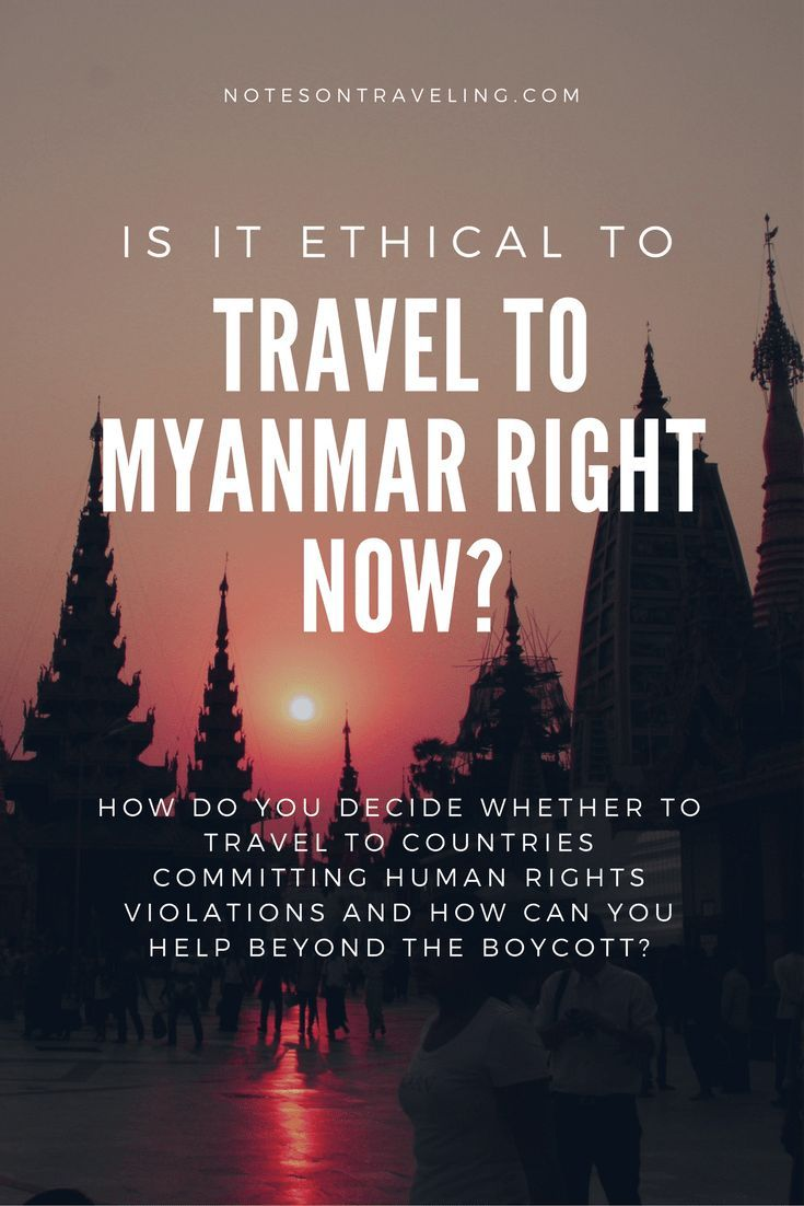 I am laying out how I feel about traveling to Myanmar giving the persecution of the Rohingya minority and how to travel in countries with poor human rights.