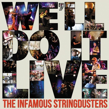 Now on their own independent label and available for download from Bandcamp as FLAC, the Infamous Stringdusters are a wonderful bluegrass band you should check out.