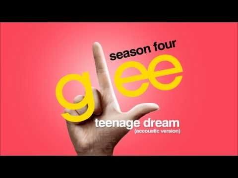 Teenage Dream - Accoustic Version (could listen to this ALL day long)!!!