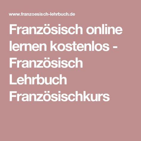 Französisch online lernen kostenlos - Französisch Lehrbuch Französischkurs