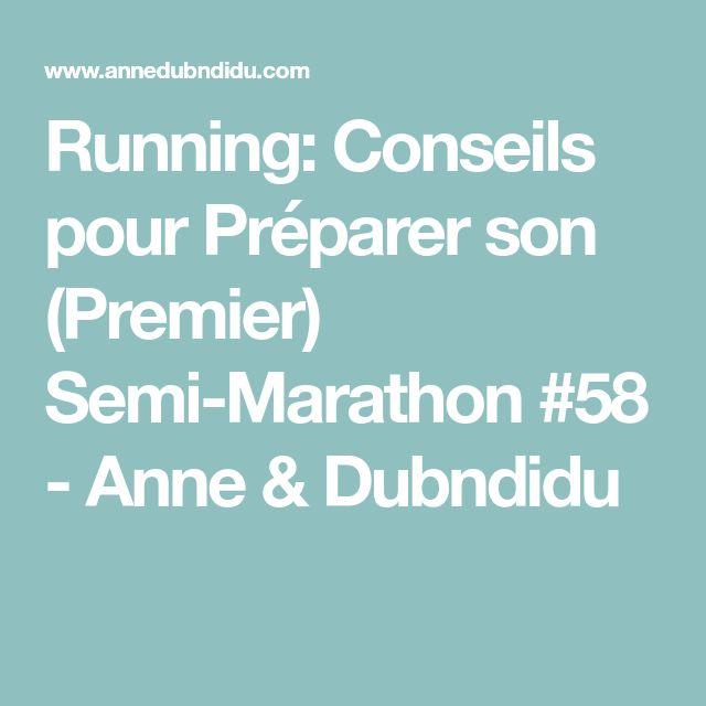Running: Conseils pour Préparer son (Premier) Semi-Marathon #58 - Anne & Dubndidu
