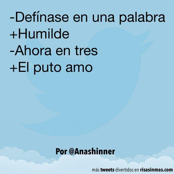 Viva la humildad !!! *