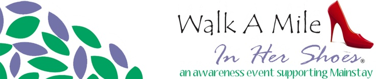 Walk A Mile In Her Shoes: Mainstay was another $1000 award recipient from DoJiggy's 2012 giving program! Funds from the DoJiggy grant will be used to support Mainstay's crisis and shelter services.