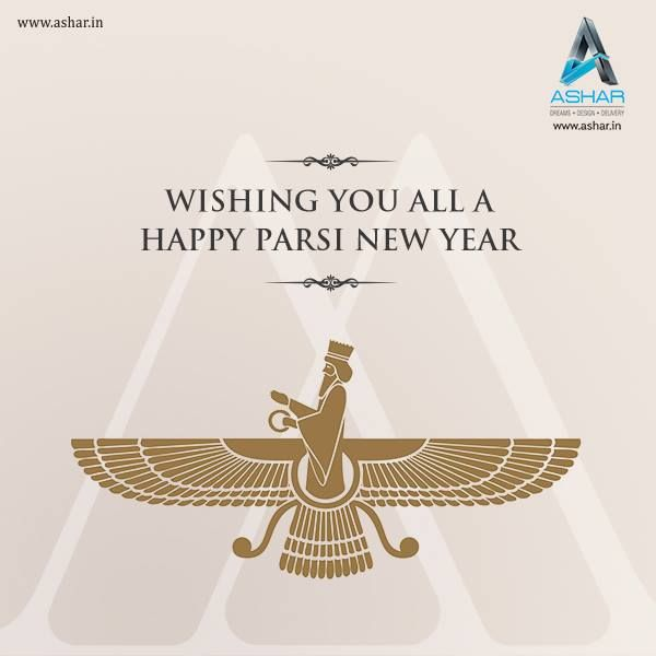 Ashar Group wishes you all a very Happy Parsi New Year  www.ashar.in  #ParsiNewYear2016 #Celebration #Occasion