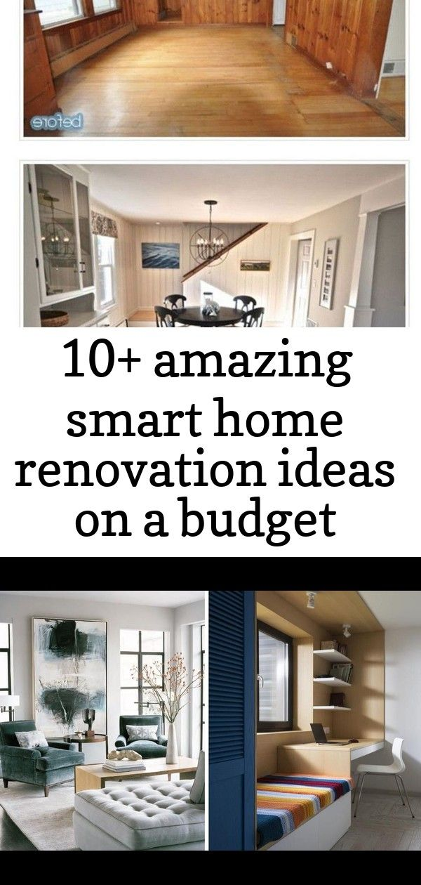 10 Amazing Smart Home Renovation Ideas On A Budget Home Renovation Home Remodeling Traditional Home Decorating