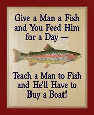 """Wood Plaque """"Give Man a Fish Feed for a Day-Teach to Fish He Buys Boat"""" Rainbow"""