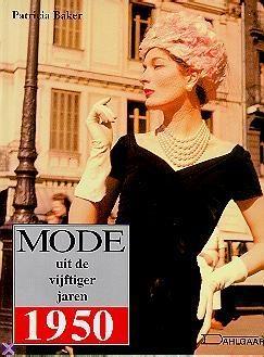 Patricia Baker - Mode uit de vijftiger jaren
