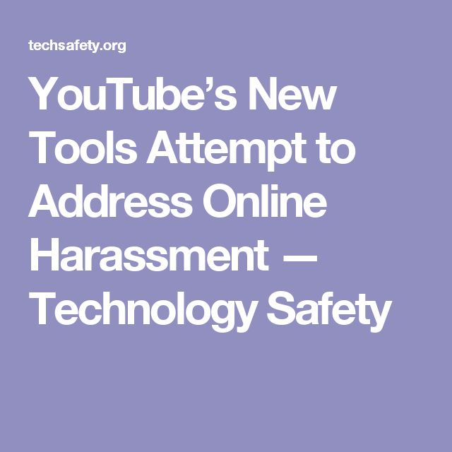 YouTube's New Tools Attempt to Address Online Harassment