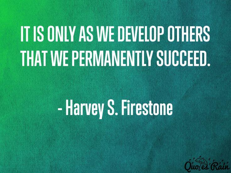 #HarveyS.FirestoneQuotes