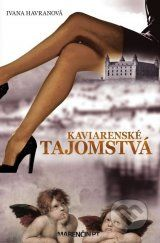 Kaviarenske tajomstva (Ivana Havranova)