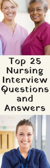 Top Nursing Interview Questions and Answers. 25 nurse job interview questions and how to tackle them? – Rachel Mattioli
