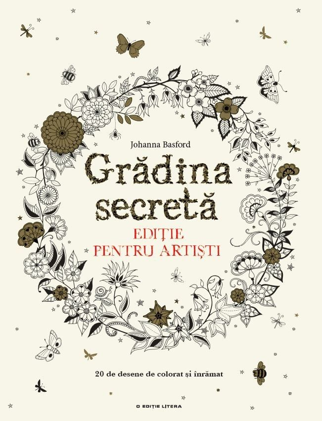 Grădina secretă - Johanna Basford - Ediția pentru artiști