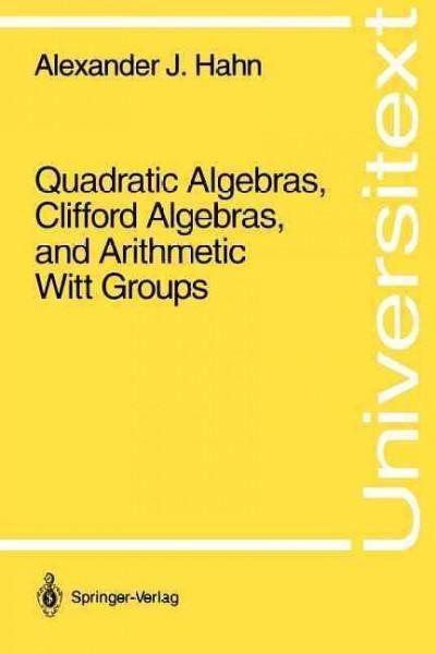Quadratic Algebras, Clifford Algebras, and Arithmetic Witt Groups