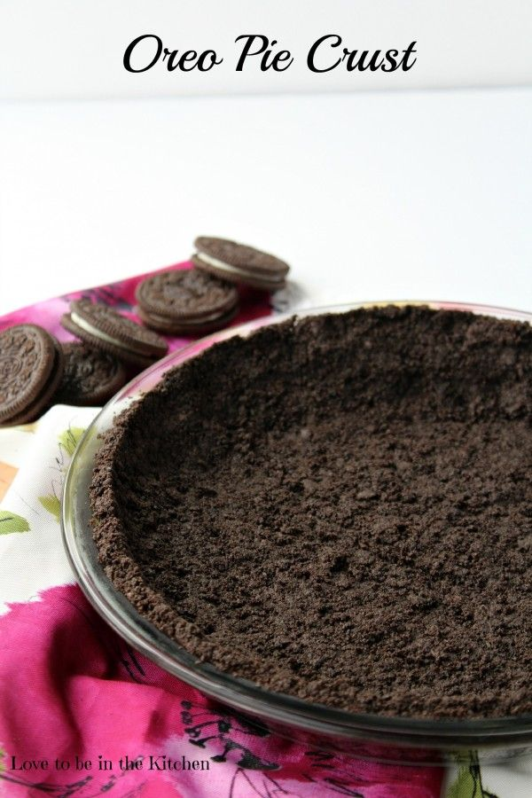 Oreo Pie Crust Recipe- So easy and much better than store-bought!