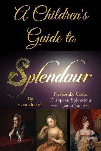 A Children's Guide to Splendour by Pukerua Bay School Museum