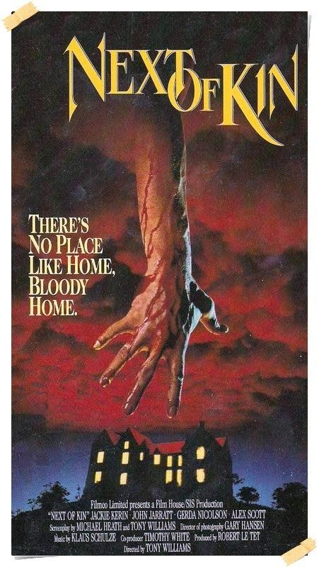 Next of Kin (1982)Stars: Jacki Kerin, John Jarratt, Alex Scott, Gerda Nicolson, Charles McCallum, Bernadette Gibson ~  Director: Tony Williams (Winner of 2 awards & 1 Nomination)