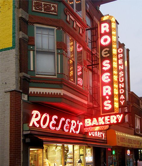 "Oldest Bakery? Roeser's Bakery (Photo by neon photographer Nick Freeman, author of Lake Claremont Press's fall 2014 release ""Good Old Neon: Signs You're In Chicago."")"