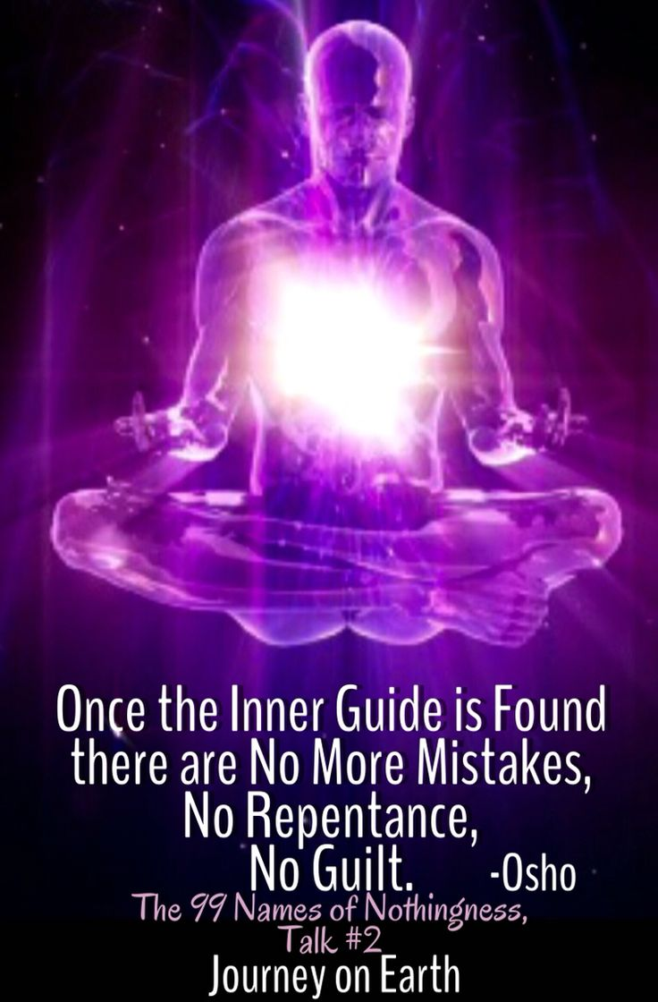 Once the Inner Guide is Found there are No More Mistakes, No Repentance, No Guilt. Osho, The 99 Names of Nothingness, Talk #2