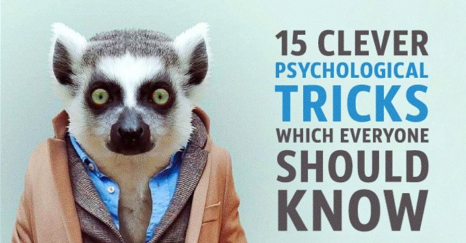 15clever psychological tricks which everyone should know