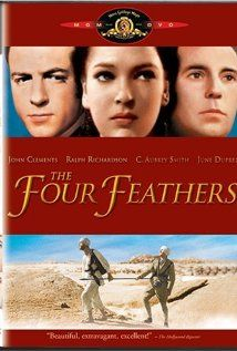 The Four Feathers (1939) starring John Clements, Ralph Richardson and C. Aubrey Smith.