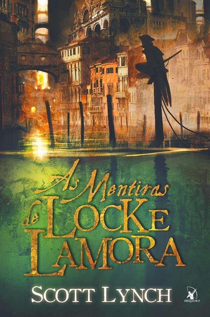 As Mentiras de Locke Lamora foi uma grande surpresa literária, e provavelmente estará entre os 5 melhores do ano. Confira a resenha e entenda por que gostei tanto desse livro.