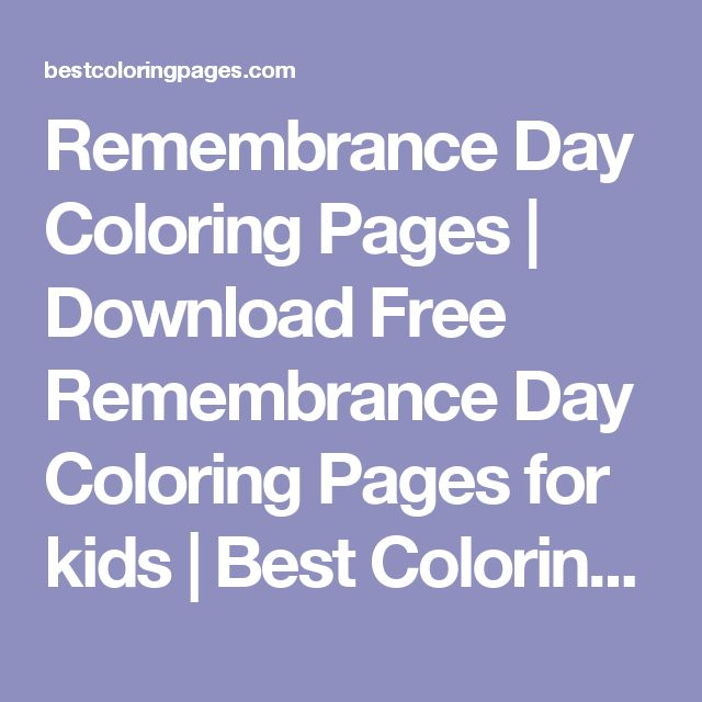 Remembrance Day Coloring Pages | Download Free Remembrance Day Coloring  Pages For Kids | Best Coloring