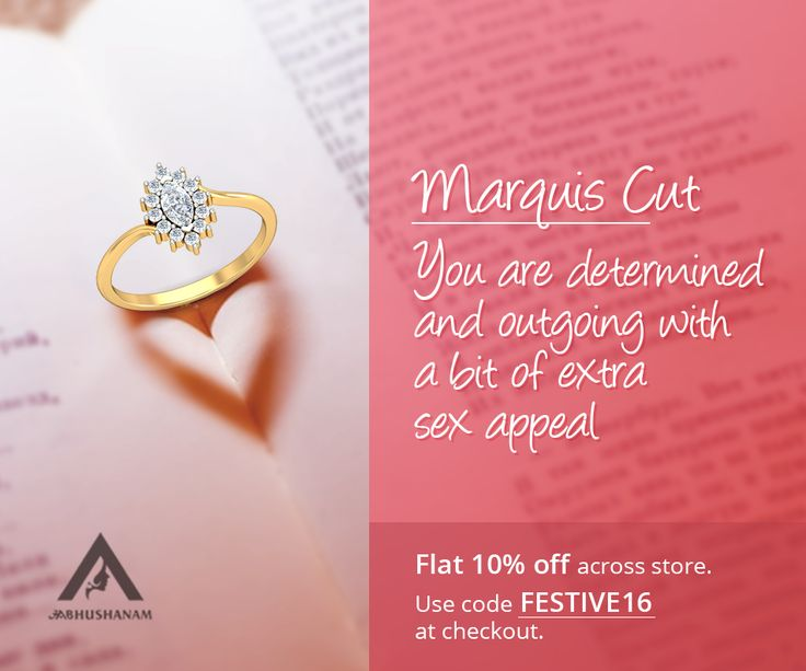 To express your fun and outgoing side, go for an engagement ring with a Marquis Cut. You can even have a Marquis Cut diamond at the center and small diamonds around it in a halo setting for that extra oomph factor. What more! Buy before 31st Dec, 2016 and get Flat 10% off. Use code FESTIVE16 at checkout. Explore diamond solitaire rings here: http://aabhushanam.in/collections/rings/products/alr-156-alr-156