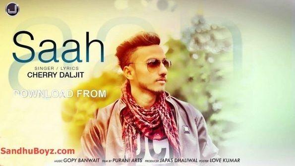 Latest+Saah+punjabi+song+&+Ringtone+Download+from+sandhuBoyz