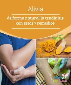 #Alivia de forma natural la tendinitis con estos 7 remedios   Las propiedades antiinflamatorias y calmantes de algunos ingredientes naturales nos #ayudan a tratar de forma eficaz los síntomas de la tendinitis.