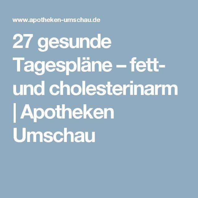 27 gesunde Tagespläne – fett- und cholesterinarm | Apotheken Umschau