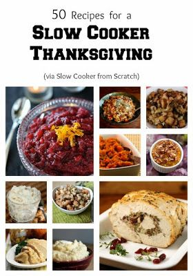 50 Recipes for a Slow Cooker Thanksgiving