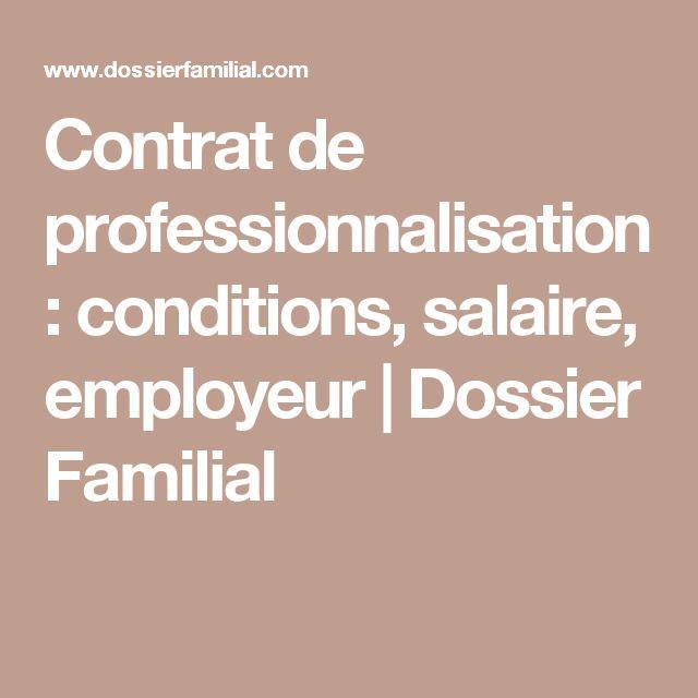 Contrat de professionnalisation : conditions, salaire, employeur   Dossier Familial