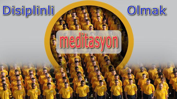 Disiplinli Olmak Meditasyon Müziği