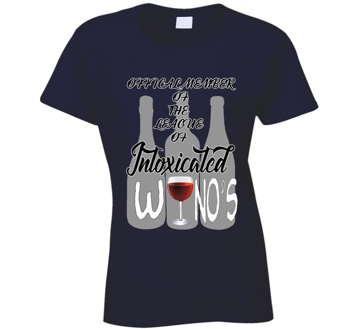 Winos League of intoxicated1 T Shirt